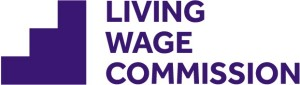 Living Wage Commission Reveals Blueprint for Lifting 1 Million Out of Low Pay