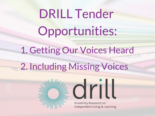 Disability Research on Independent Living and Learning (DRILL) research tender opportunities