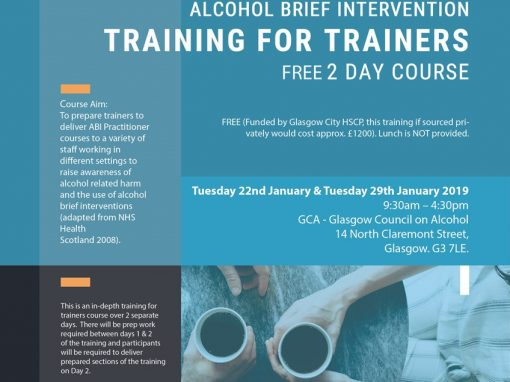 GCA Alcohol Brief Intervention Training for Trainers 2 Day Course  – Tuesday 22nd January & Tuesday 29th January 2019